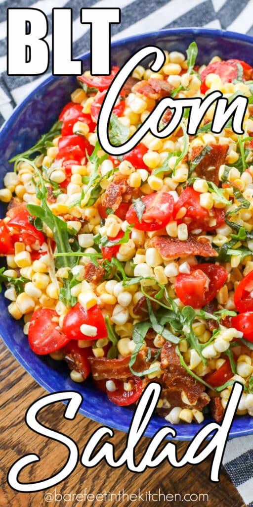 La ensalada de maíz BLT está cargada de sabores frescos de verano.